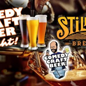 Still Hill Comedy Craft Beer Night